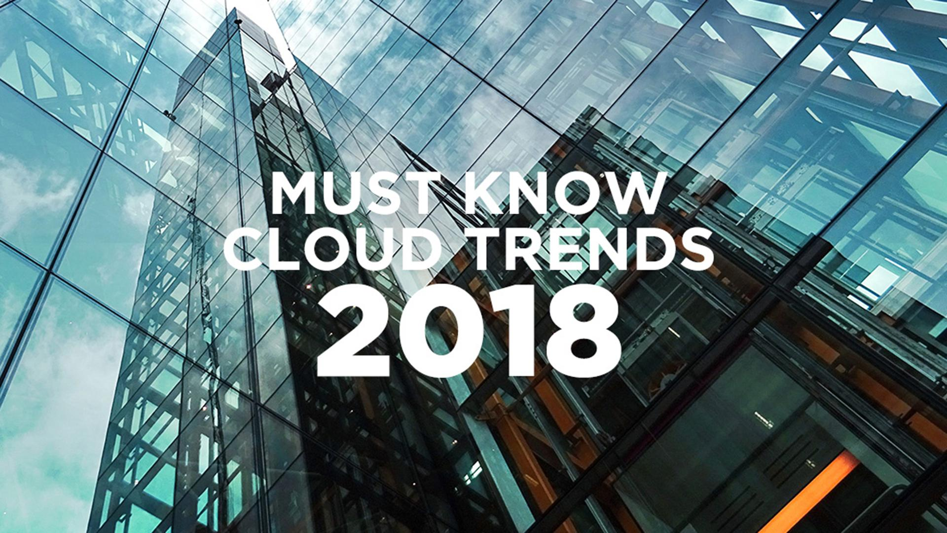 2018_0517_001_article_cloud_predictions_and_trends_2018_001.jpg